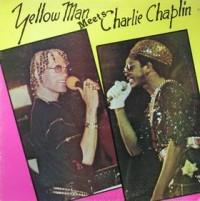Yellowman & Charlie Chaplin
