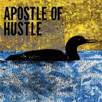 Apostle of Hustle