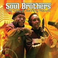 Otis Clay & Johnny Rawls