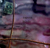 Rapoon & Birds Of Tin