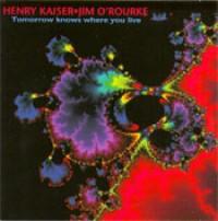 Henry Kaiser & Jim O'Rourke
