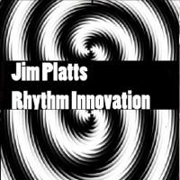 Jim Platts Rhythm Innovation