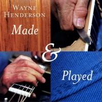 Wayne Henderson