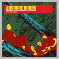The Jasmine Minks