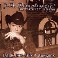 J.B. Beverley & The Wayward Drifters