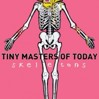 Tiny Masters Of Today