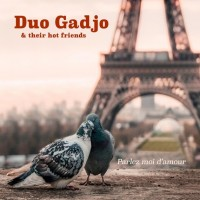 Duo Gadjo And Their Hot Friends