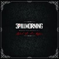 3 Pill Morning
