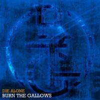 Burn The Gallows