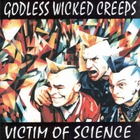 Godless Wicked Creeps