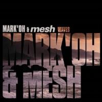 Mark 'Oh & Mesh