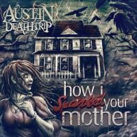 Austin Deathtrip