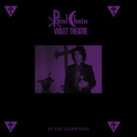 Paul Chain Violet Theatre