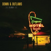 Down And Outlaws