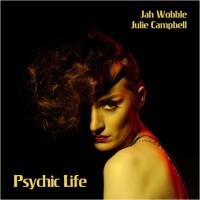 Jah Wobble & Julie Campell