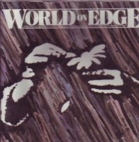 World On Edge