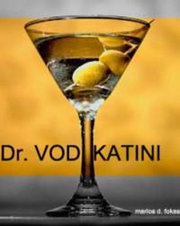 Dr. Vodkatini