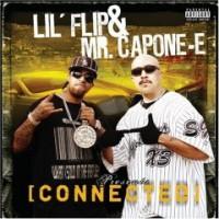 Lil Flip & Mr. Capone-E