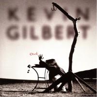 Kevin Gilbert