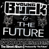 Young Buck & The Future