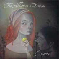 The Addiction Dream