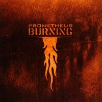 Prometheus Burning