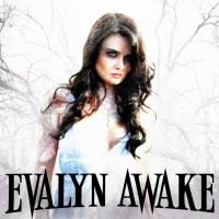 Evalyn Awake