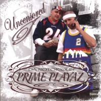 Da Notorious Prime Playaz