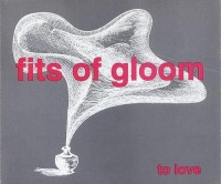 Fits Of Gloom