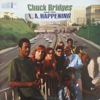 Chuck Bridges And The L.A. Happening
