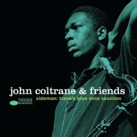 John Coltrane & Friends