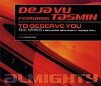 Deja Vu feat. Tasmin