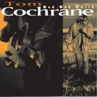Tom Cochrane & Red Rider