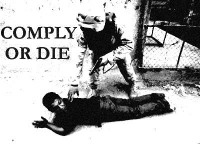 Comply Or Die